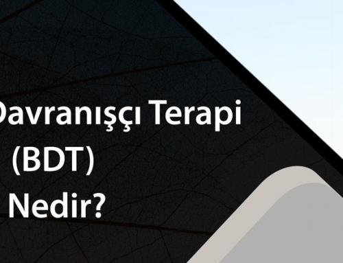 Bilişsel Davranışçı Terapi (BDT) Nedir?